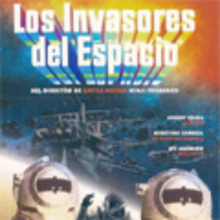 Los invasores del espacio: la otra Guerra de las Galaxias