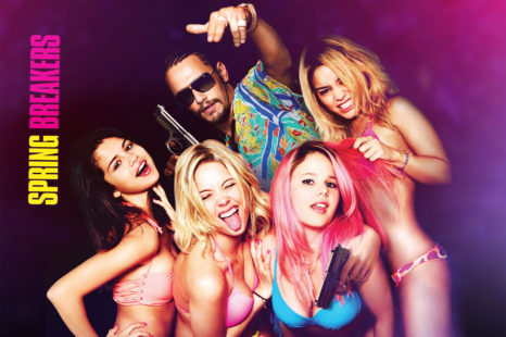 Spring Breakers: Spring Break Forever Bitches!