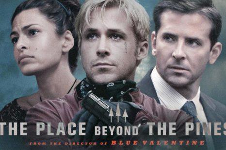 The place beyond the pines: El chico malo, el chico bueno y el legado.