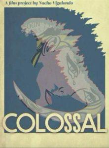 "Poster de la película ""Colossal"""