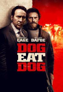 """Poster de la película """"Dog Eat Dog"""""""