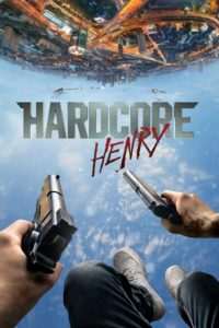 "Poster de la película ""Hardcore Henry"""