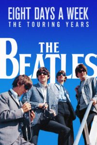 "Poster de la película ""The Beatles: Eight Days a Week - The Touring Years"""