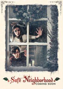 """Poster de la película """"Safe Neighborhood"""""""