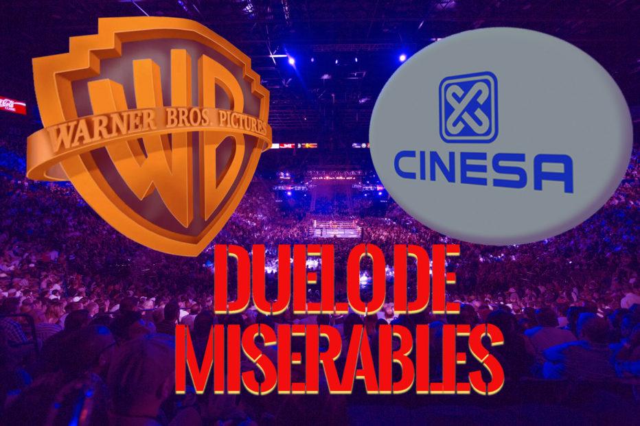 Warner y Cinesa: Duelo de miserables