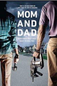 """Poster de la película """"Mom and Dad"""""""