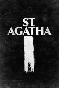 """Poster de la película """"St. Agatha"""""""