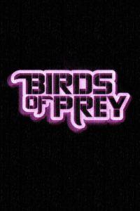 "Poster de la película ""Birds of Prey (And the Fantabulous Emancipation of One Harley Quinn)"""
