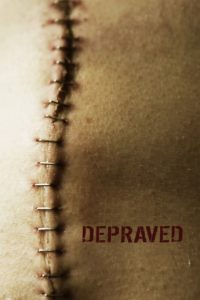 "Poster de la película ""Depraved"""