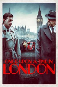 "Poster de la película ""Once Upon a Time in London"""
