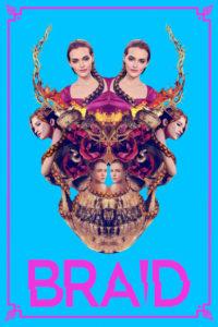 """Poster de la película """"Braid"""""""