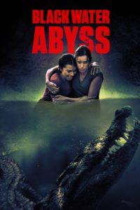 """Poster de la película """"Black Water Abyss"""""""