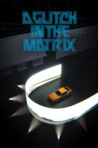 "Poster de la película ""A Glitch in the Matrix"""